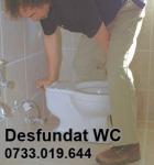 Desfundari WC uri